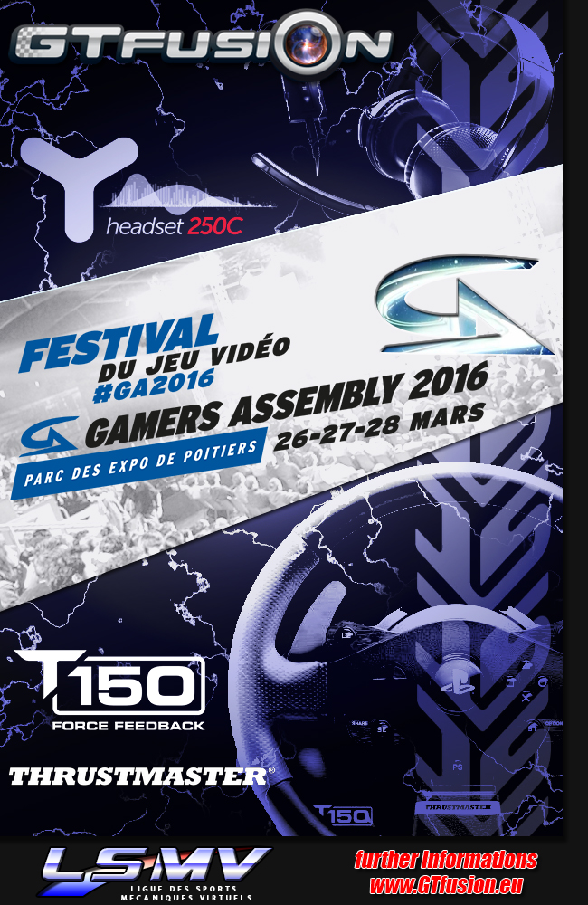 gtfusion gamers assembly 2016 with thrustmaster
