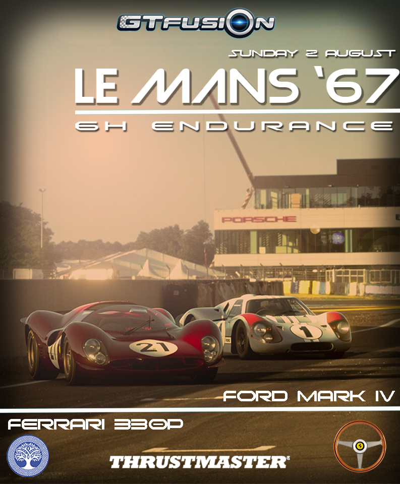 GTfusion 6H of Le Mans 67  Special event GTSport Thrustmaster
